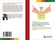 Bookcover of Técnicas de avaliação da aprendizagem no curso de Medicina Dentária