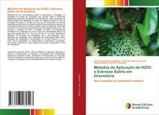 Métodos de Aplicação de H2O2 e Estresse Salino em Gravioleira的封面