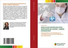 RISCO DOS RESÍDUOS DOS SERVIÇOS DE SAÚDE: VAMOS CONHECER?的封面