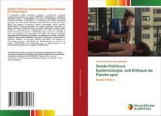 Buchcover von Saúde Pública e Epidemiologia: sob Enfoque da Fisioterapia