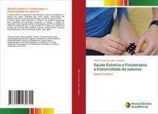 Buchcover von Saúde Coletiva e Fisioterapia: a historicidade de saberes