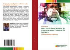 Buchcover von Um Estudo sobre Modelos de Colaboração na Produção de Software
