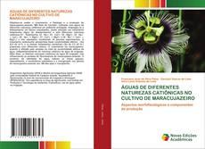 ÁGUAS DE DIFERENTES NATUREZAS CATIÔNICAS NO CULTIVO DE MARACUJAZEIRO kitap kapağı