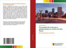 Capa do livro de Circulação de crianças e adolescentes no centro de São Paulo