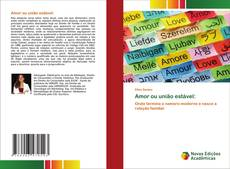 Bookcover of Amor ou união estável: