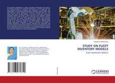 Copertina di STUDY ON FUZZY INVENTORY MODELS