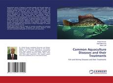 Bookcover of Common Aquaculture Diseases and their Treatments