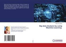 Big data Analysis by using Machine Learning kitap kapağı