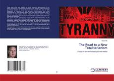 Portada del libro de The Road to a New Totalitarianism
