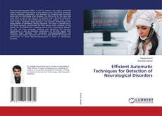 Обложка Efficient Automatic Techniques for Detection of Neurological Disorders