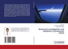 Bookcover of Numerical investigation and validation of joukowski airfoil