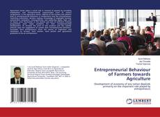 Bookcover of Entrepreneurial Behaviour of Farmers towards Agriculture