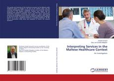Couverture de Interpreting Services in the Maltese Healthcare Context