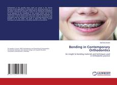 Bookcover of Bonding in Contemporary Orthodontics