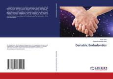 Bookcover of Geriatric Endodontics