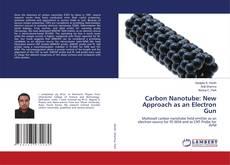 Borítókép a  Carbon Nanotube: New Approach as an Electron Gun - hoz
