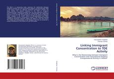 Bookcover of Linking Immigrant Concentration to TDE Activity