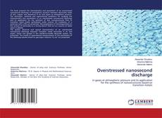 Bookcover of Overstressed nanosecond discharge