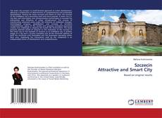 Bookcover of Szczecin Attractive and Smart City
