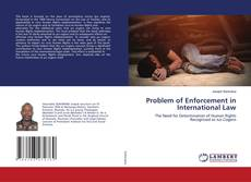 Bookcover of Problem of Enforcement in International Law