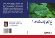 Prospects for Studying Plant Water Relations Using THz Technology的封面