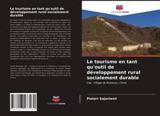 Le tourisme en tant qu'outil de développement rural socialement durable kitap kapağı