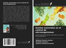 Portada del libro de Aceites esenciales en el control de microorganismos