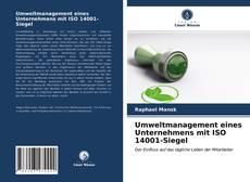 Bookcover of Umweltmanagement eines Unternehmens mit ISO 14001-Siegel