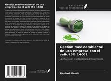 Bookcover of Gestión medioambiental de una empresa con el sello ISO 14001