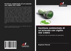 Bookcover of Gestione ambientale di un'azienda con sigillo ISO 14001