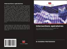 Bookcover of Intersections opératoires