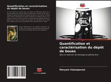 Обложка Quantification et caractérisation du dépôt de boues