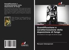 Quantificazione e caratterizzazione della deposizione di fango kitap kapağı