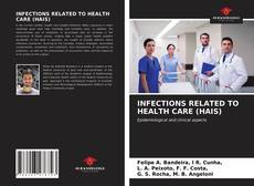 Buchcover von INFECTIONS RELATED TO HEALTH CARE (HAIS)