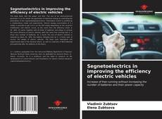Copertina di Segnetoelectrics in improving the efficiency of electric vehicles
