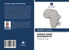 Bookcover of AFRIKA OHNE DEMOKRATIE