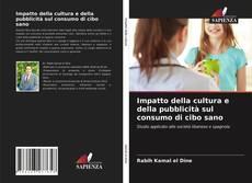 Buchcover von Impatto della cultura e della pubblicità sul consumo di cibo sano