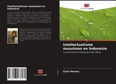 Portada del libro de Intellectualisme musulman en Indonésie