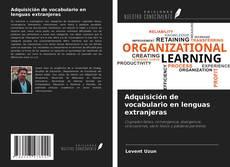 Bookcover of Adquisición de vocabulario en lenguas extranjeras