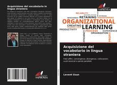 Bookcover of Acquisizione del vocabolario in lingua straniera