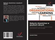 Bookcover of Nabycie słownictwa w językach obcych