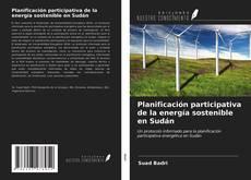 Buchcover von Planificación participativa de la energía sostenible en Sudán