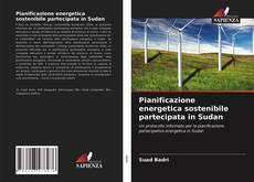 Copertina di Pianificazione energetica sostenibile partecipata in Sudan