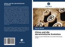 Bookcover of China und die darwinistische Evolution