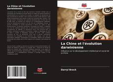 Bookcover of La Chine et l'évolution darwinienne
