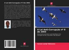 Capa do livro de A Lei Anti-Corrupção nº 8 de 2003