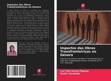Capa do livro de Impactos das Obras Transfronteiriças no Género