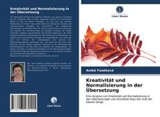 Bookcover of Kreativität und Normalisierung in der Übersetzung