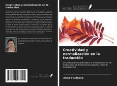 Bookcover of Creatividad y normalización en la traducción