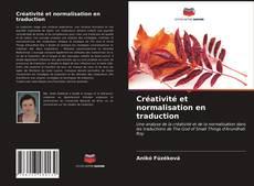 Bookcover of Créativité et normalisation en traduction